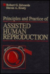 Principles and Practice of Assisted Human Reproduction, 1e