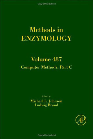 Computer Methods, Part C, Volume 487 (Methods in Enzymology)