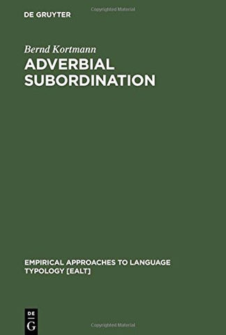 Adverbial Subordination (de Gruyter Expositions In Mathematics,)