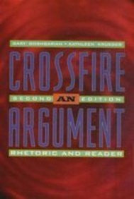 Crossfire: An Argument Rhetoric and Reader