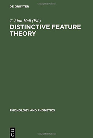 Distinctive Feature Theory (Phonology and Phonetics)