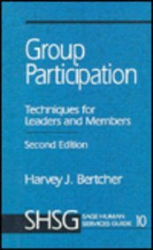 Group Participation: Techniques for Leaders and Members (SAGE Human Services Guides)