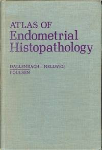 Atlas of Endometrial Histopathology