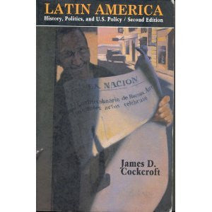 Latin America: History, Politics, and U.S. Policy