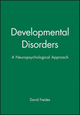 Developmental Disorders: A Neuropsychological Approach