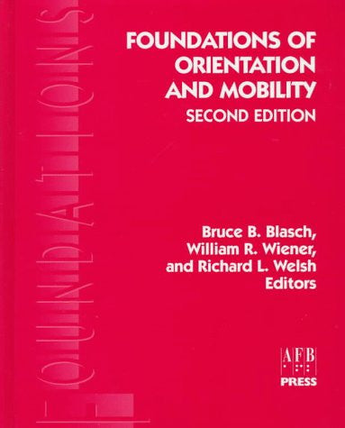 Foundations of Orientation and Mobility
