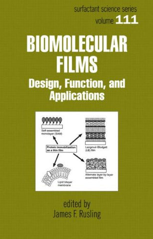 Biomolecular Films: Design, Function, and Applications (Surfactant Science)