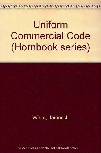 Uniform Commercial Code (Hornbook Series)