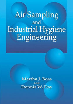 Air Sampling and Industrial Hygiene Engineering