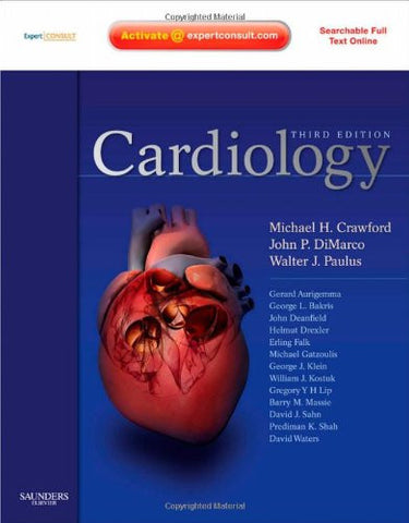 Cardiology: Expert Consult - Online and Print, 3e (Cardiology (Mosby))