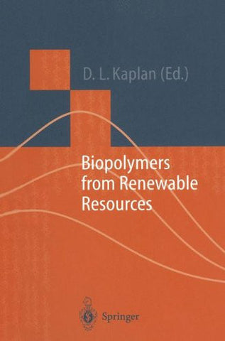 Biopolymers from Renewable Resources (Macromolecular Systems - Materials Approach)