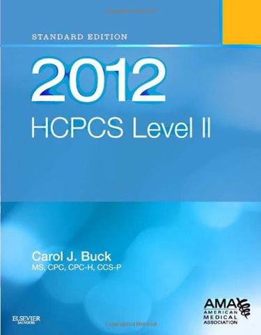 2012 HCPCS Level II Standard Edition, 1e (Hcpcs Level II (Saunders))