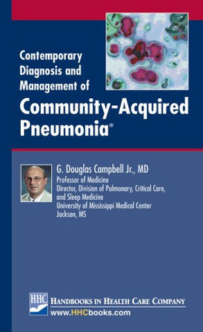 Contemporary Diagnosis and Management of Community-Acquired Pneumonia