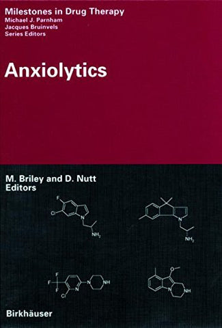 Anxiolytics (Milestones in Drug Therapy)