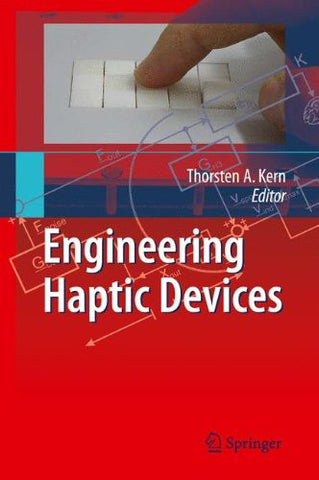 Engineering Haptic Devices: A Beginner's Guide for Engineers