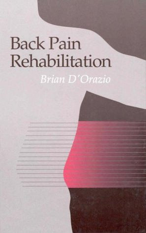 Back Pain Rehabilitation, 2e