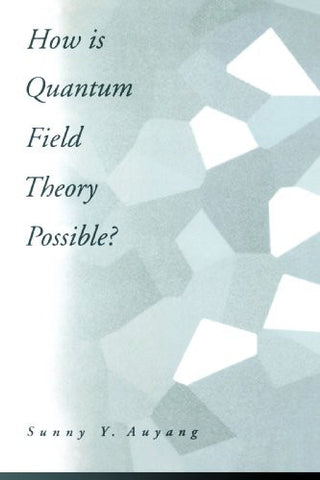 How Is Quantum Field Theory Possible?