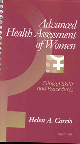 Advanced Health Assessment of Women: Clinical Skills and Procedures