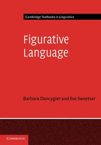 Figurative Language (Cambridge Textbooks in Linguistics)