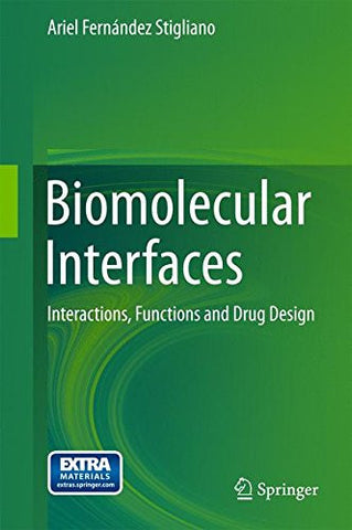 Biomolecular Interfaces: Interactions, Functions and Drug Design