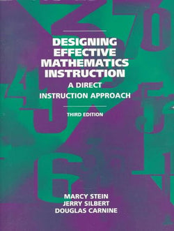 Designing Effective Mathematics Instruction: A Direct Instruction Math (3rd Edition)