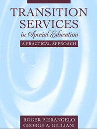Transition Services in Special Education: A Practical Approach