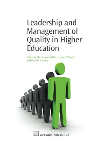 Leadership and Management of Quality in Higher Education (Chandos Learning and Teaching Series)