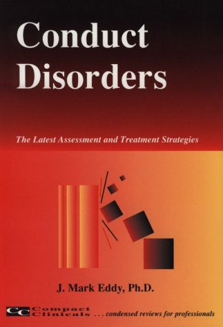 Conduct Disorders (The Latest Assessment and Treatment Strategies)