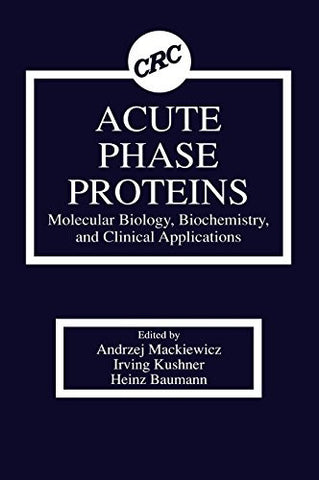 Acute Phase Proteins Molecular Biology, Biochemistry, and Clinical Applications