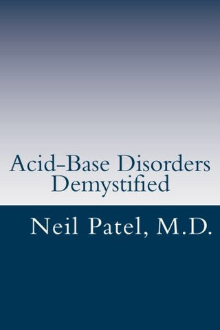 Acid-Base Disorders Demystified: A Concise Curriculum