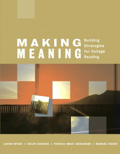 Making Meaning: Building Strategies for College Reading