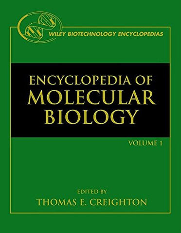 Encyclopedia of Molecular Biology, 4 Volume Set (Wiley Biotechnology Encyclopedias)