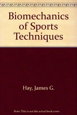 The Biomechanics of Sports Techniques (4th Edition)