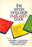 The Whole Language Evaluation Book