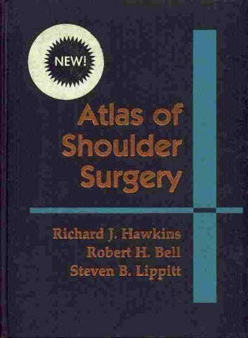Atlas Of Shoulder Surgery, 1e