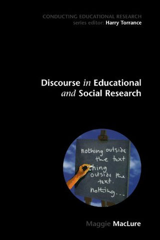 Discourse in educational and Social Research (Conducting Educational Research)