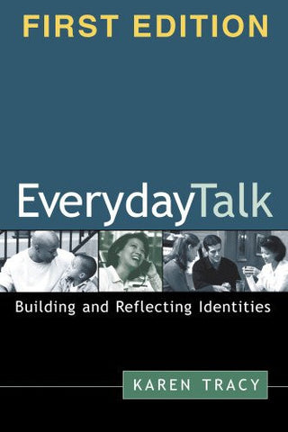 Everyday Talk: Building and Reflecting Identities
