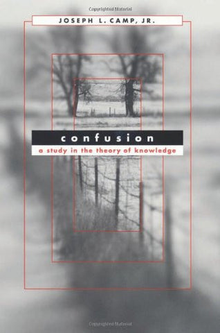 Confusion: A Study in the Theory of Knowledge