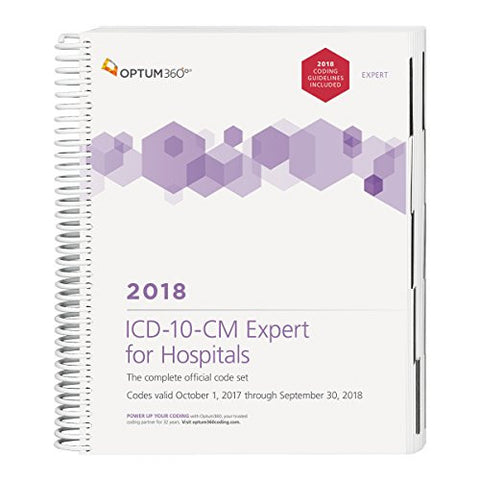 ICD-10-CM Expert for Hospitals: with Guidelines 2018 (Spiral)