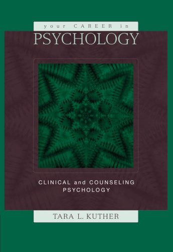 Your Career in Psychology: Clinical and Counseling Psychology