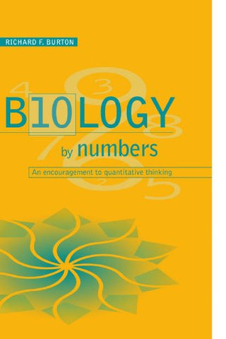 Biology by Numbers: An Encouragement to Quantitative Thinking