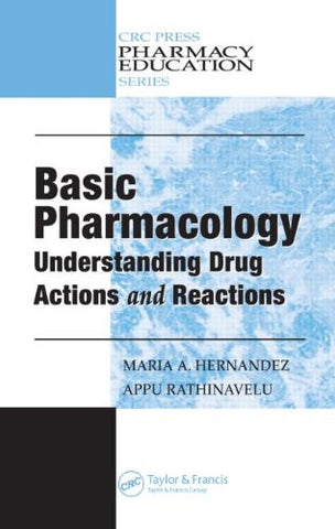 Basic Pharmacology: Understanding Drug Actions and Reactions (Pharmacy Education Series)