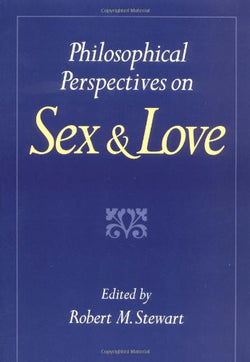 Philosophical Perspectives on Sex and Love
