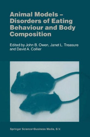 Animal Models: Disorders of Eating Behaviour and Body Composition