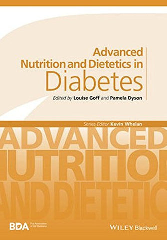Advanced Nutrition and Dietetics in Diabetes (Advanced Nutrition and Dietetics (BDA))