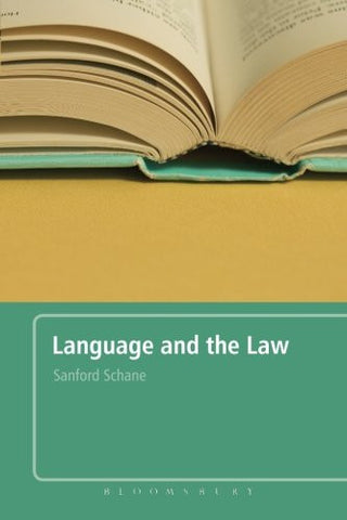 Language and the Law: With a Foreword by Roger W. Shuy
