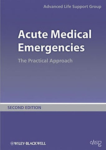 Acute Medical Emergencies: The Practical Approach
