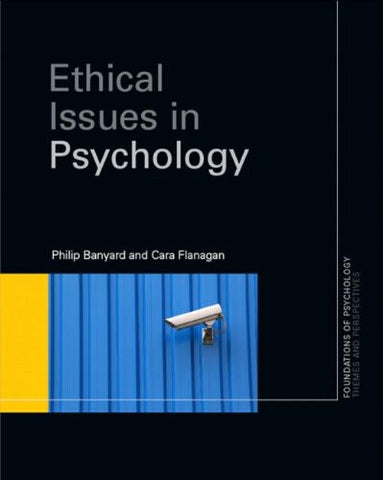 Ethical Issues in Psychology (Foundations of Psychology)