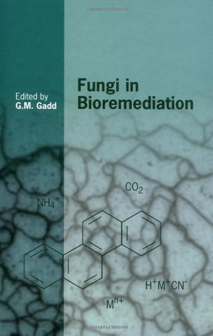 Fungi in Bioremediation (British Mycological Society Symposia)