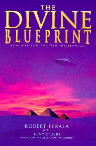 Divine Blueprint: Roadmap for the New Millennium
